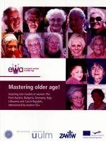 Mastering older age!